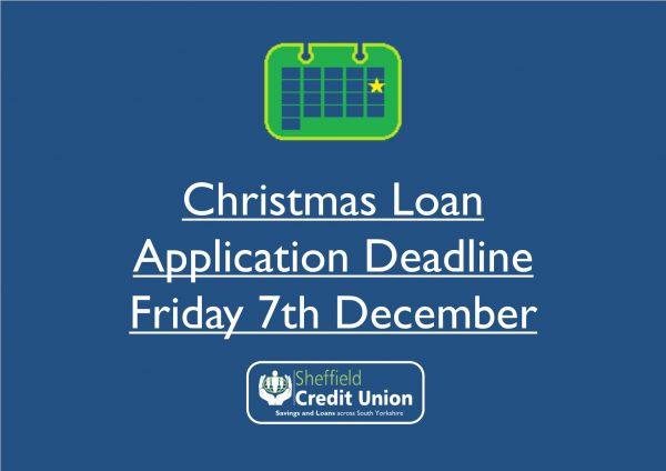 Christmas Loan Deadline: 7th December 2018